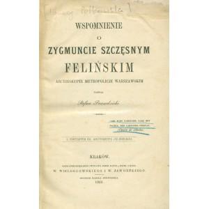 WSPOMNIENIE o Zygmuncie Szczęsnym Felińskim.