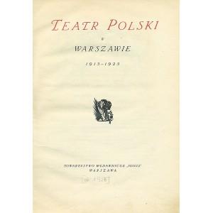 TEATR Polski w Warszawie 1913-1923.