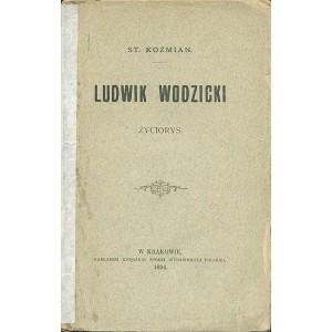 KOŹMIAN Stanisław, Ludwik Wodzicki.