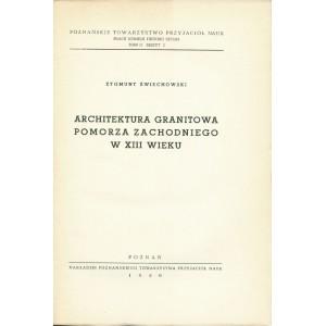 ŚWIECHOWSKI Zygmunt, Architektura granitowa Pomorza Zachodniego