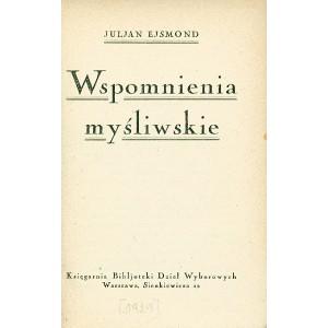 EJSMOND Juljan, Wspomnienia myśliwskie.