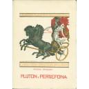 MNISZEK Helena, Pluton i Persefona.