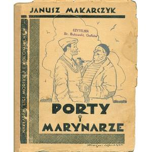 MAKARCZYK Janusz, Porty i marynarze.