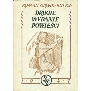 ORWID-BULICZ Roman, Drugie wydanie powieści.