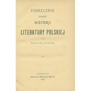 KRÓL K., NITOWSKI J., Podręcznik do nauki historji literatury polskiej.