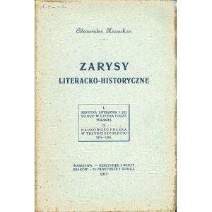 KRAUSHAR Aleksander, Zarysy literacko-historyczne.