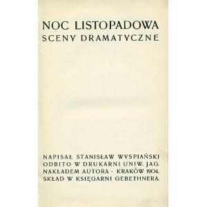 WYSPIAŃSKI Stanisław, Noc listopadowa. Wyd. I.