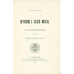 ZDZIECHOWSKI Marian, Byron i jego wiek. T. II.
