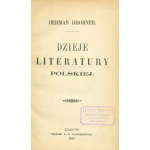 DROBNER Herman, Dzieje literatury polskiej.