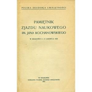 PAMIĘTNIK Zjazdu Naukowego im. J. Kochanowskiego.