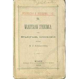 KOŚCIAŁKOWSKA W. Z. Władysław Syrokomla.