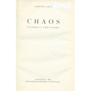 GÖTZ Leopold, Chaos. Filozofja przypadku.