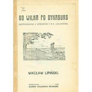 LIPIŃSKI Wacław, Od Wilna po Dynaburg.