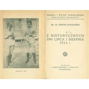 POMARAŃSKI Stefan, Z historycznych dni  lipca i sierpnia 1914 r.