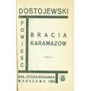 DOSTOJEWSKI Fiodor, Bracia Karamazow T. I/I