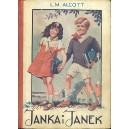 ALCOTT L. M., Janka i Janek.