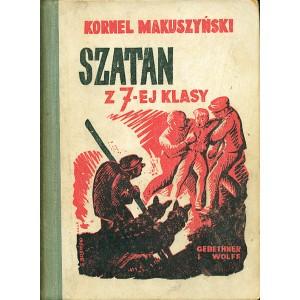 MAKUSZYŃSKI Kornel, Szatan z 7-ej klasy.