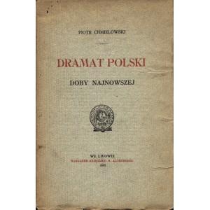 CHMIELOWSKI Piotr, Dramat polski doby najnowszej.