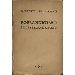 LUTOSŁAWSKI Wincenty, Posłannictwo polskiego narodu.