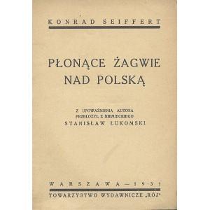 SEIFFERT Konrad, Płonące żagwie nad Polską.