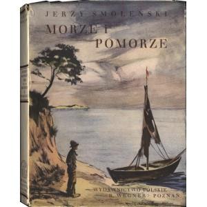 SMOLEŃSKI Jerzy, Morze i Pomorze.