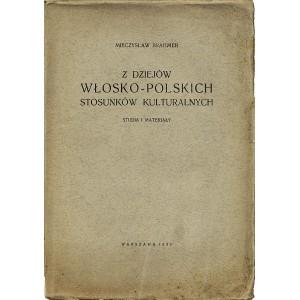 BRAHMER Mieczysław, Z dziejów włosko-polskich stosunków kulturalnych.