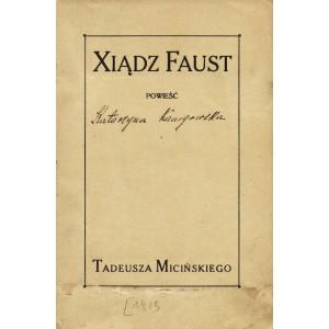 MICIŃSKI Tadeusz, Xiądz Faust.