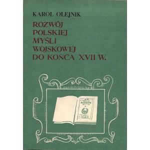 OLEJNIK Karol, Rozwój polskiej myśli wojskowej