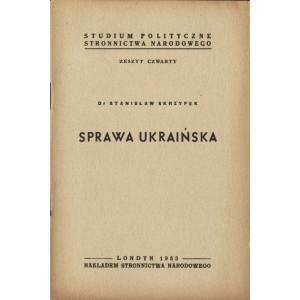 SKRZYPEK Stanisław, Sprawa ukraińska