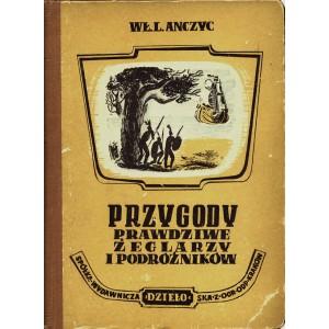 ANCZYC Władysław Ludwik Przygody prawdziwe żeglarzy
