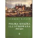 BANACH Andrzej, Polska książka ilustrowana 1800-1900.