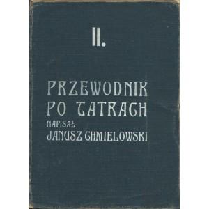 CHMIELOWSKI Janusz, Przewodnik po Tatrach. II.