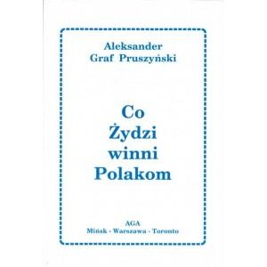 Pruszyński Aleksander, Co Żydzi winni Polakom