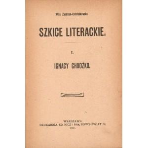 ZYNDRAM-Kościałkowska Wila, Ignacy Chodźko