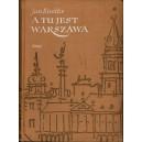 KNOTHE Jan, A tu jest Warszawa