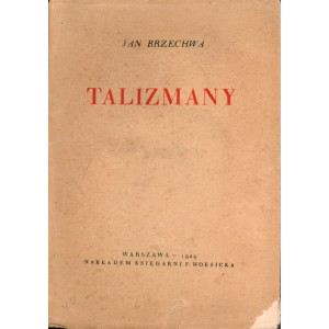 BRZECHWA Jan, Talizmany