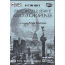 WITT Piotr, Przedpiekle sławy. Rzecz o Chopinie. Audiobook.