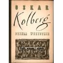 KOLBERG Oskar, Studia, rozprawy i artykuły.