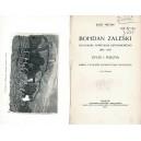 TRETIAK Józef, Bohdan Zaleski. Życie i poezya. T.I